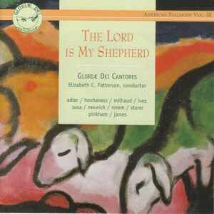 The Lord Is My Shepherd - Gloria Dei Cantores