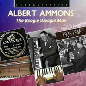 The Boogie Woogie Man - Albert Ammons