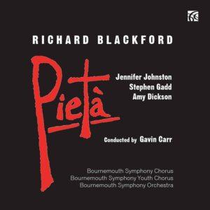 Richard Blackford: Pieta - Jennifer Johnston