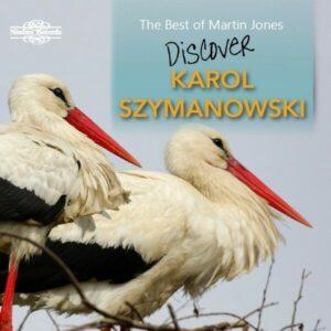 Discover Karol Szymanowski - Martin Jones