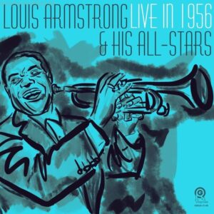 Live In 1956 (Vinyl) - Louis Armstrong & His All-Stars