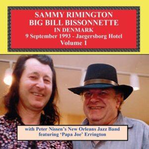In Denmark Vol.1 - Sammy Rimington & Big Bill Bissonnette
