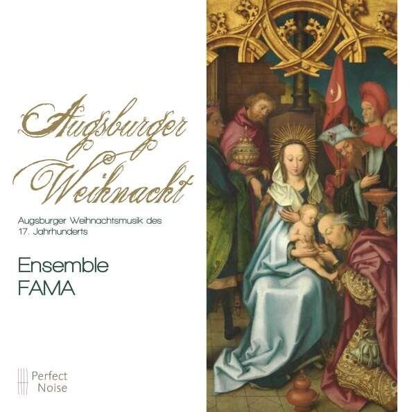 Augsburger Weihnacht - Ensemble Fama