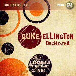 Live Recording From Liederhalle Stuttgart, March 6 1967 - Duke Ellington
