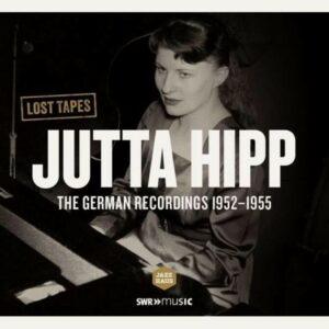 German Recordings 1952-1955 - Jutta Hipp