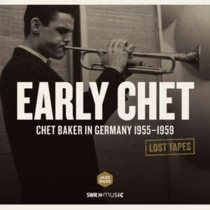 Early Chet: Live Recording Stuttgart 1955-59 - Chet Baker Quartet
