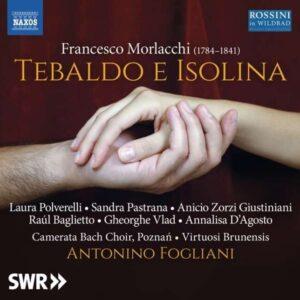 Francesco Morlacchi: Tebaldo E Isolina - Virtuosi Brunensis