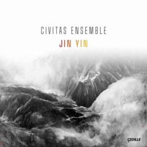 Jin Yin - Civitas Ensemble