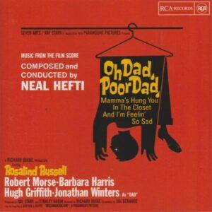 Oh Dad, Poor Dad (OST) - Neal Hefti
