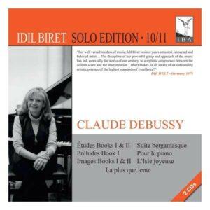 Claude Debussy: Etudes Books I & II, Preludes Book I, Images Books I & II - Idil Biret