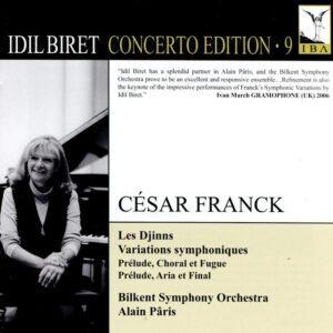 Idil Biret Concerto Edition, Vol. 9 - Cesar Franck