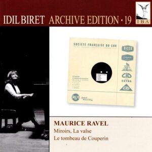 Idil Biret Archive Edition (Vol. 19) - Maurice Ravel - Idil Biret