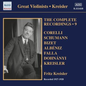 The Complete Recordings, Vol. 9 - Fritz Kreisler