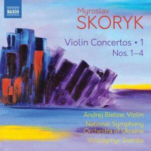 Myroslav Skoryk: Violin Concertos, Vol. 1: Nos. 1-4 - Andrej Bielow