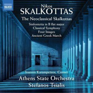 The Neoclassical Skalkottas - Ioannis Karampetsos