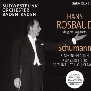 Hans Rosbaud Conducts Robert Schumann