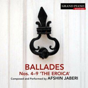 Afshin Jaberi: Ballades Nos. 4-9 'The Eroica' - Afshin Jaberi