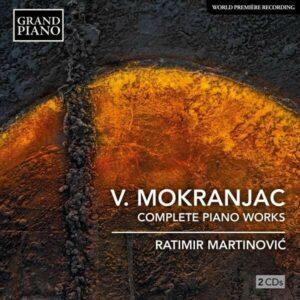 Vasilije Mokranjac: Complete Piano Works - Ratimir Martinovic