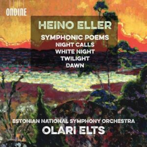 Heino Eller: Symphonic Poems - Estonian National Symphony Orchestras