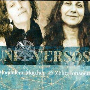 Uni Versos - Zelia Fonseca & Magdalena Matthey