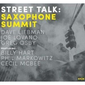 Street Talk: Saxophone Summit - Dave Liebman