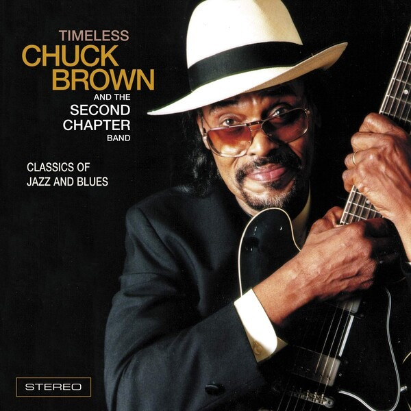 Timeless - Chuck Brown & The Second Band