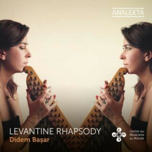 Levantine Rhapsody - Didem Basar