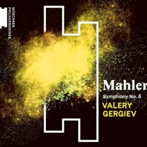 Mahler: Symphony No.8 - Valery Gergiev