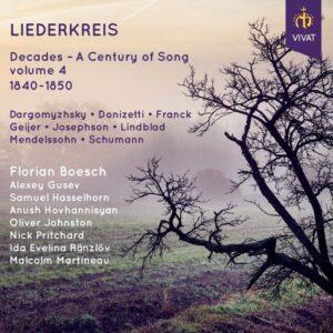 Decades, A Century Of Song, Vol. 4: 1840-1850 - Florian Boesch