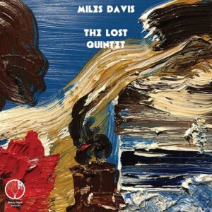 The Lost Quintet (Vinyl) - Miles Davis