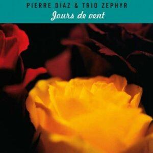 Jours De Vent - Diaz Trio Zephyr