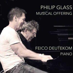 Philip Glass: Musical Offering - Feico Deutekom