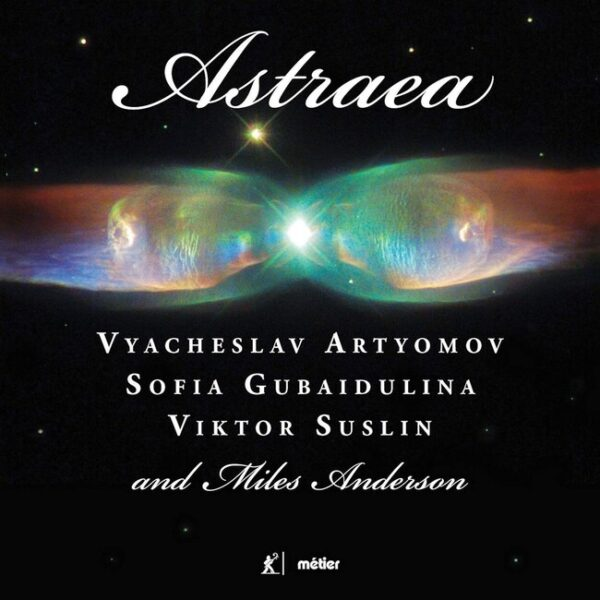 Artyomov: Astraea - Sofia Gubaidulina
