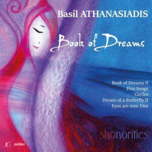 Basil Athanasiadis: Book Of Dreams - Shonorities