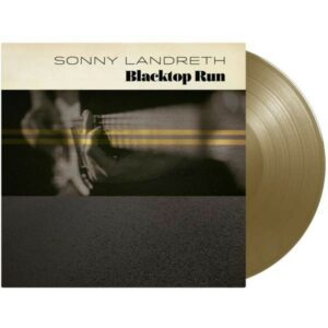 Blacktop Run (Vinyl) - Sonny Landreth