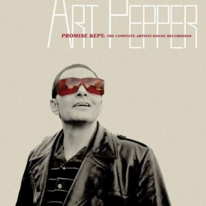 Promise Kept! The Complete Artists House Recordings - Art Pepper
