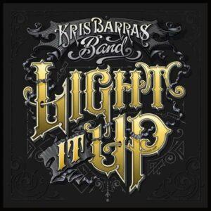 Light It Up (Vinyl) - Kris Barras Band