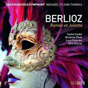 Berlioz: Romeo Et Juliette, Opus 17 - Michael Tilson Thomas