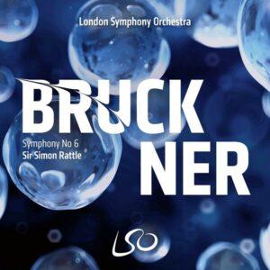 Bruckner: Symphony No. 6 - Simon Rattle
