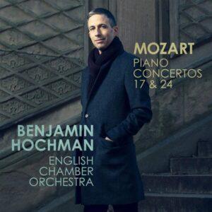Mozart: Piano Concertos 17 & 24 - Benjamin Hochman