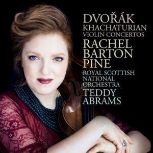 Dvorak / Khachaturian: Violin Concertos - Rachel Barton Pine