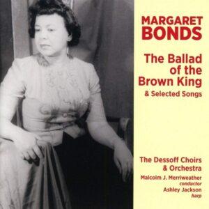 Margaret Bonds: The Ballad Of The Brown King - Laquita Mitchell