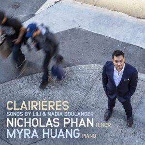Clairières: Songs By Lili & Nadia Boulanger - Nicholas Phan