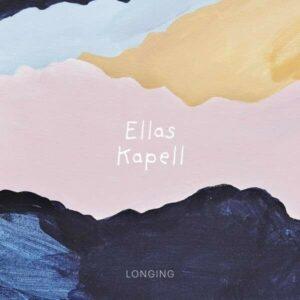 Longing - Ellas Kapell