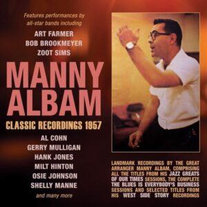 Classic Recordings 1957 - Manny Albam
