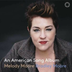 An American Song Album - Melody & Bradley Moore