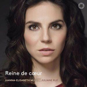 Reine De Coeur - Hanna-Elisabeth Müller