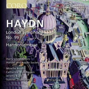 Haydn: London Symphony No. 99, Harmoniemesse - Harry Christophers
