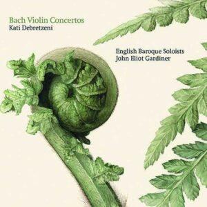 Bach: Violin Concertos - Kati Debretzeni