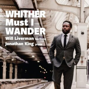 Whither Must I Wander - Will Liverman